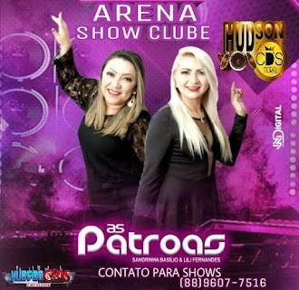 AS PATROAS AO VIVO ARENA SHOW CLUB