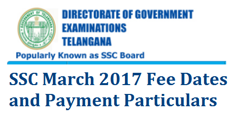 SSC March 2017 Public Examination Fee Dates 10th Class Final Examination Fee dates released by Board of SSC Telangana bsetelangana.org rc-149-ssc-march-2017-public-examination-fee-dates-particulars School Education Dept Secondary School Education anounced SSC March 2017 Fee particulars Vide  Rc.No.149/B-2/2016 Dt:06-10-2016