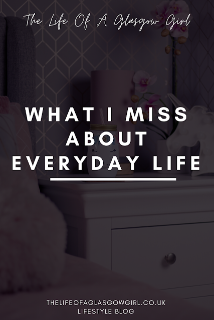 Pinterest image for What I miss about everyday life blog post