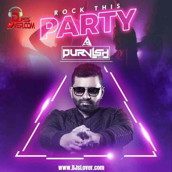 Rock This Party Remix DJ Purvish mp3 download