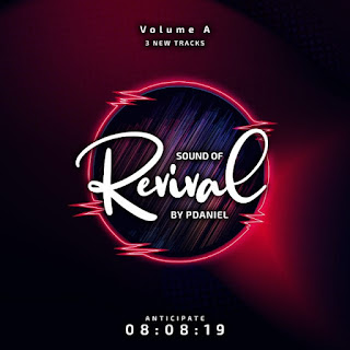 MUSIC: P.DANIEL RELEASES THE SOUND OF REVIVAL WITH THREE COMPILATION OF SONGS