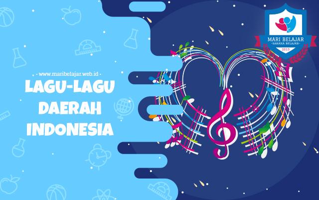 Mari Belajar - Lagu-Lagu Daerah Indonesia