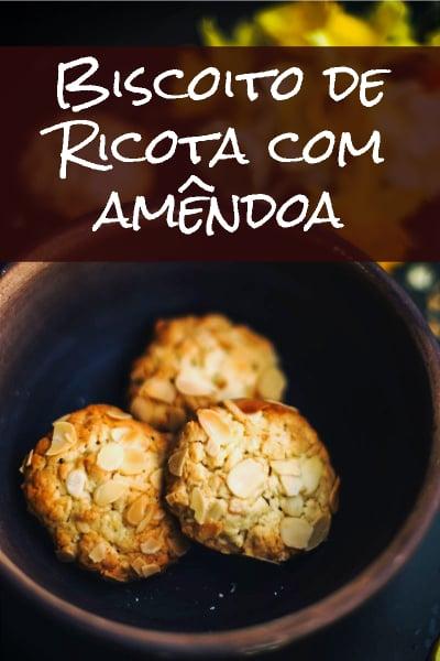 Biscoito de ricota com amêndoas, chique e delicioso