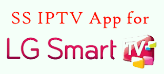 SS IPTV App - LG Smart TV - Android For Life