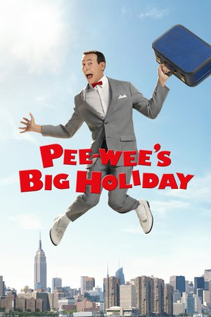 Poster Pee-wee's Big Holiday 2016