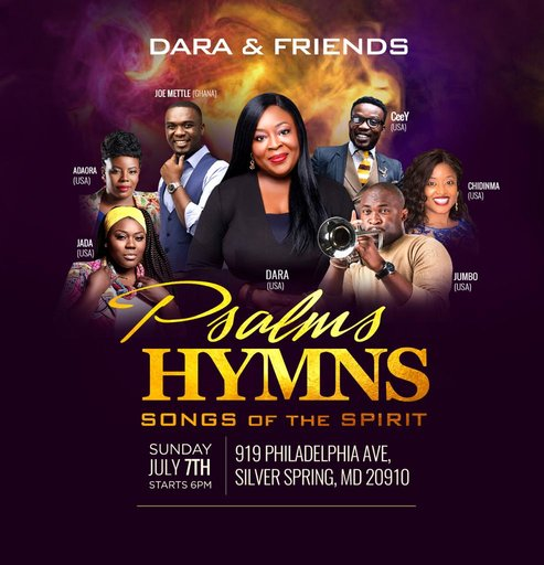 [EVENT]: Dara & Friends: 'Psalms Hymns & Songs of the Spirit' w/ Daramuzik, Joe Mettle & More! | July 7th || @daramuzik @jmettle @jumboane