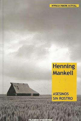 Asesinos sin rostro - Henning Mankell (1991)