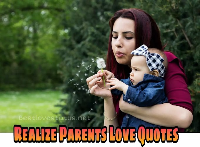 Realize Parents Love Quotes