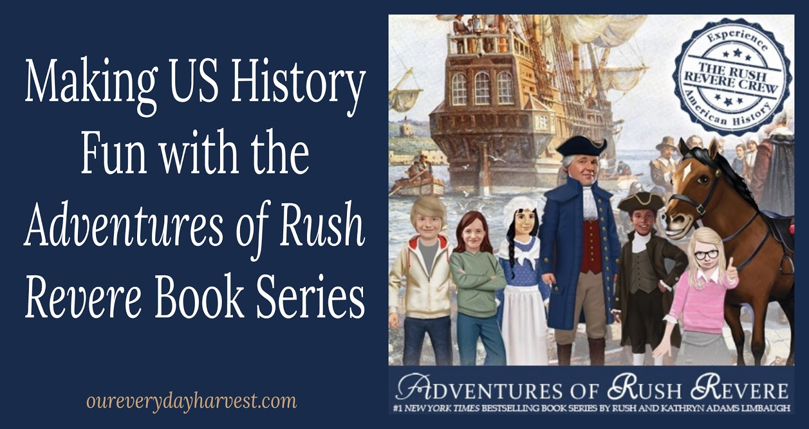 Making Us History Fun With The Adventures Of Rush Revere Book Series Review