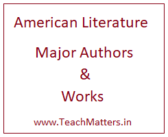 image : Major Authors of American Literature and Their Works  @ TeachMatters