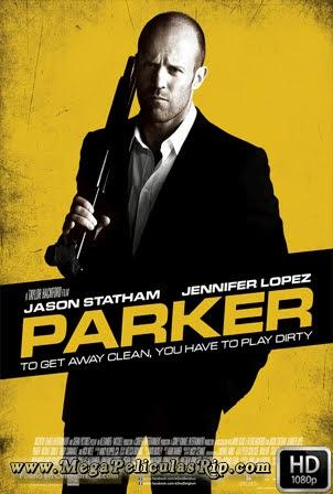 Parker [1080p] [Latino-Ingles] [MEGA]