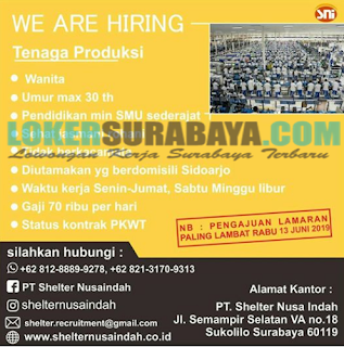 We Are Hiring at PT. Shelter Nusa Indah Surabaya Terbaru Juni 2019