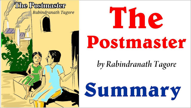 the postmaster, the postmaster by rabindranath tagore, the postmaster summary