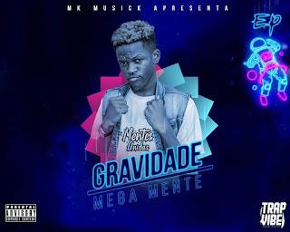 Mega Mente - Gravidade (EP)