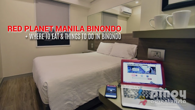 Red Planet Hotel Binondo Manila Where to Eat and Things to Do in Binondo