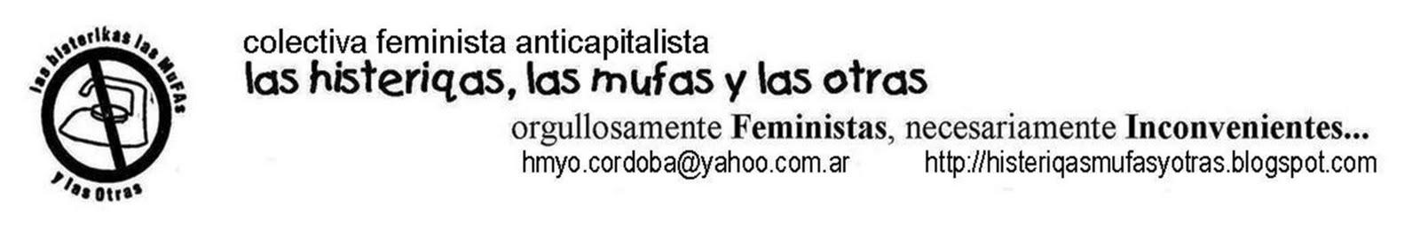 las histeriqas, las mufas y las otras colectiva feminista anticapitalista