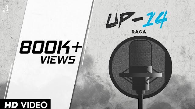 UP-14 | RAGA | 2019 Lyrics Planet