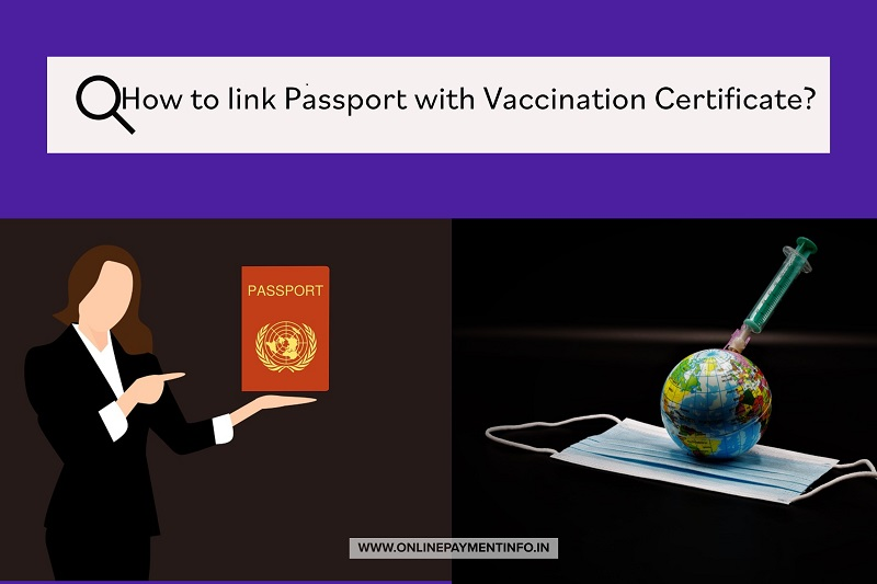 how to link passport with covid vaccine certificate