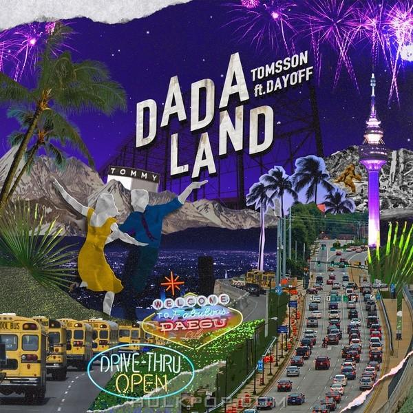 TOMSSON – DA DA LAND (Feat. Dayoff) – Single