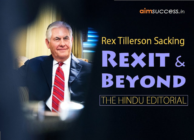 Rex Tillerson Sacking THE HINDU EDITORIAL