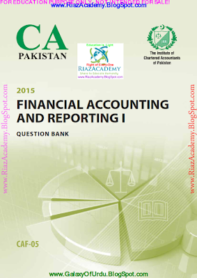 CAF-05 - FINANCIAL ACCOUNTING AND REPORTING I- QUESTION BANK