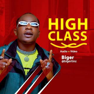 Biger - High Class