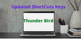 Thunderbird:-Keyboard Shortcuts