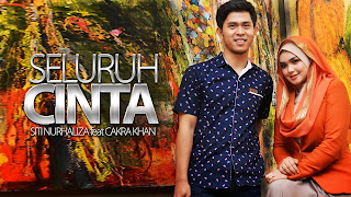 Lirik : Siti Nurhaliza & Cakra Khan - Seluruh Cinta