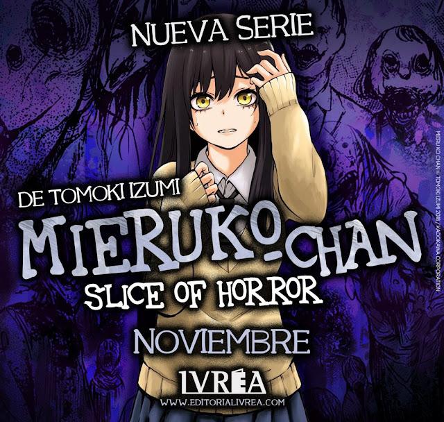 Ivrea publicará MIERUKO-CHAN SLICE OF HORROR de Tomoki Izumi.