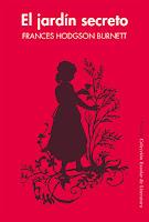 El jardín secreto de Frances Hodgson Burnett [Siruela]