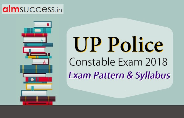 UP Police Constable Exam Pattern & Syllabus 2018