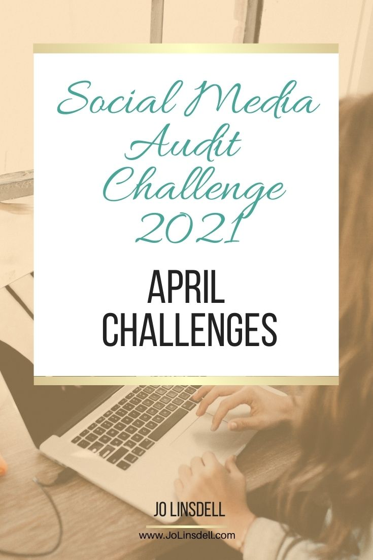 The Social Media Audit Challenge 2021  The April Challenges