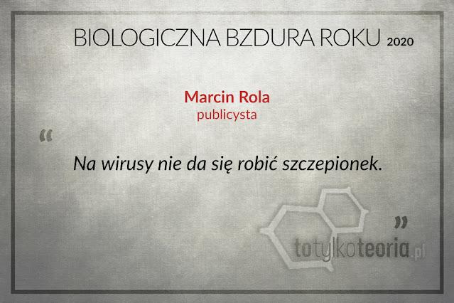 Marcin Rola Biologiczna Bzdura Roku
