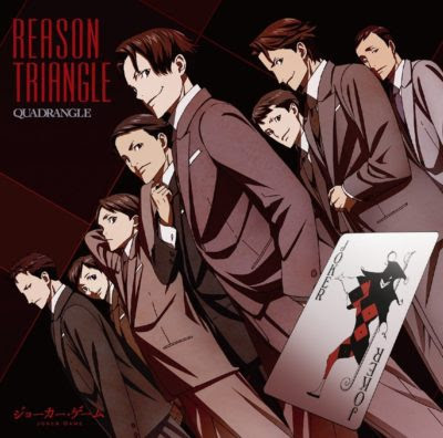 Download Reason Triangle – QUADRANGLE – Joker Game OP