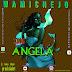 AUDIO l Wamichejo - Angela l Download