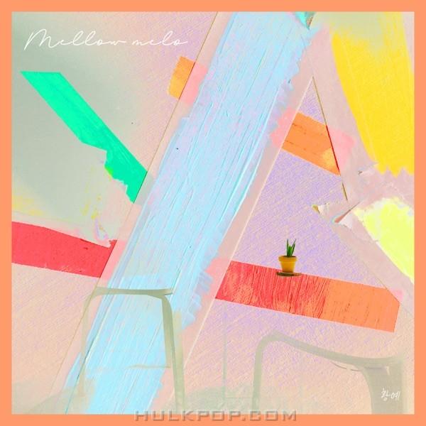 Hwang Ye – Mellow Melo – EP