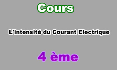 Cours Sur Intensité du Courant Electrique 4eme en PDF