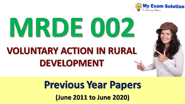 MRDE 002 VOLUNTARY ACTION IN RURAL DEVELOPMENT Previous Year Papers