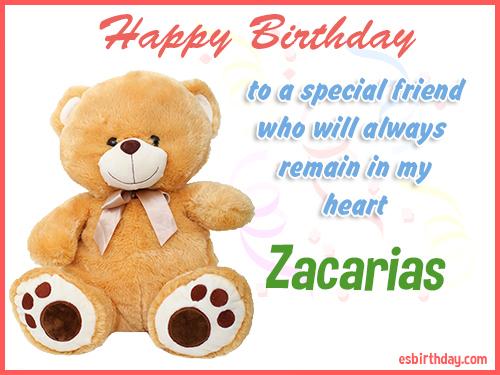 Zacarias Happy birthday friend