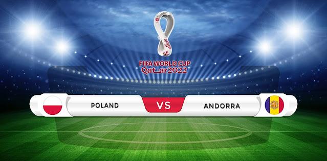 Poland vs Andorra Prediction & Match Preview