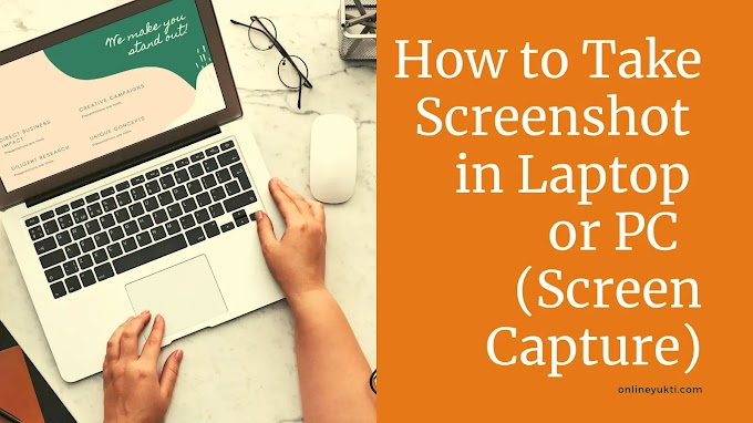 How to Take Screenshot in Laptop Windows 7, 8, 10 (Screen Capture)