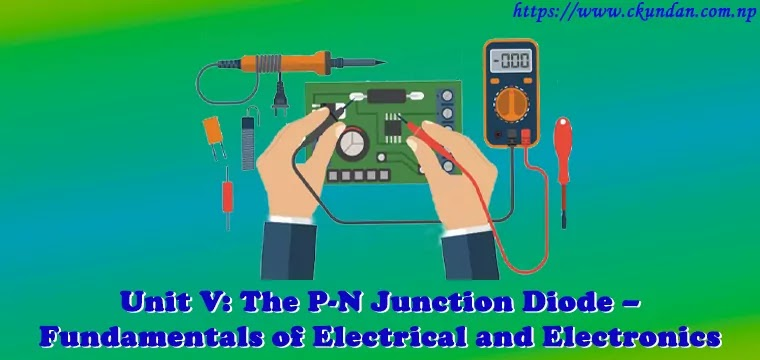 The P-N Junction Diode – Fundamentals of Electrical and Electronics