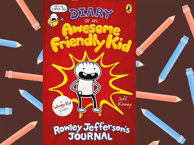 ​Diary of an Awesome Friendly Kid: Rowley Jefferson's Journal by Jeff Kinney
