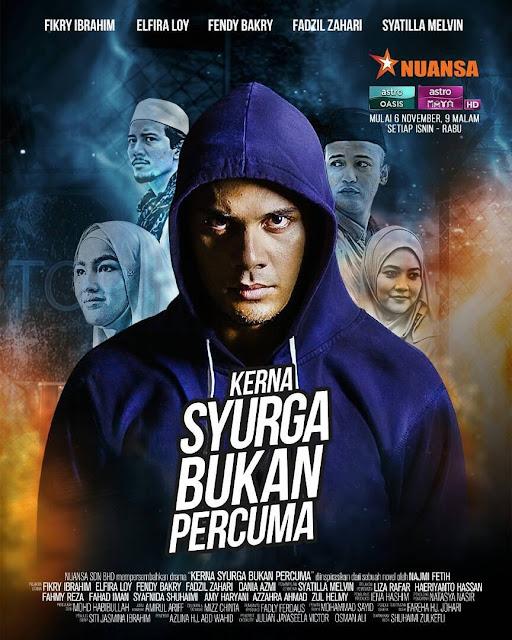 Sinopsis Drama Kerna Syurga Bukan Percuma Lakonan Fikry Ibrahim & Elfira Loy