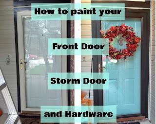 How To Paint Your Front Door, Storm Door, And Hardware