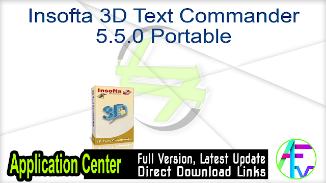 Insofta 3D Text Commander 5.5.0 Portable