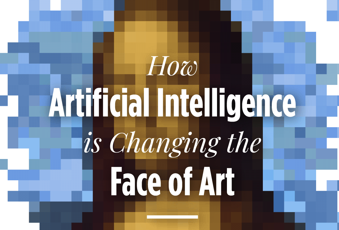 How artificial intelligence is changing the face of art
