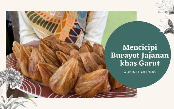 Mencicipi Burayot Jajanan Khas Garut