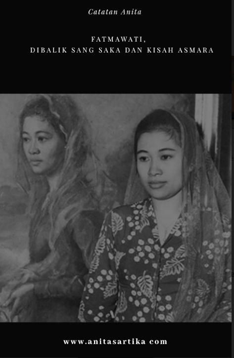 Mengenal Fatmawati, Dibalik Sang Saka dan Kisah Asmara