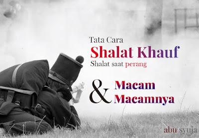 https://abusyuja.blogspot.com/2019/08/Tata-Cara-Shalat-Khauf-Beserta-Macam-Macamnya-Lengkap.html